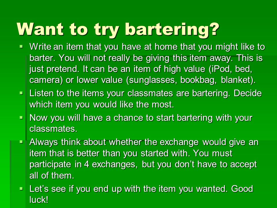 Want to try bartering