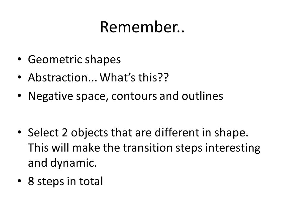 Remember.. Geometric shapes Abstraction... What's this