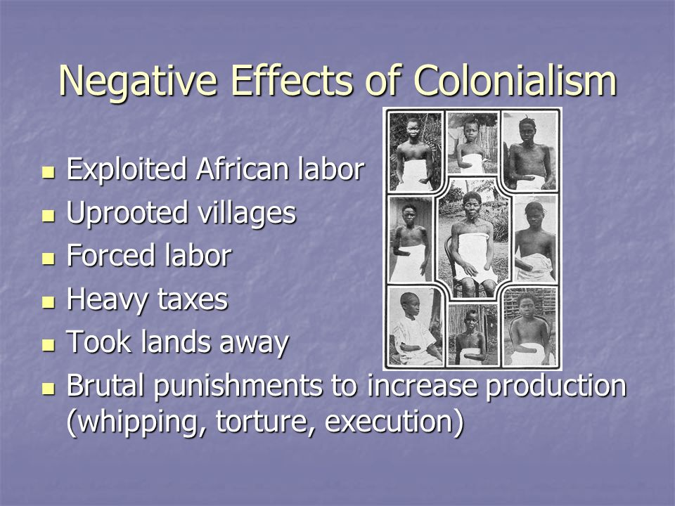 negative effects of colonialism in africa