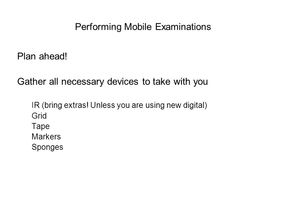 Performing Mobile Examinations