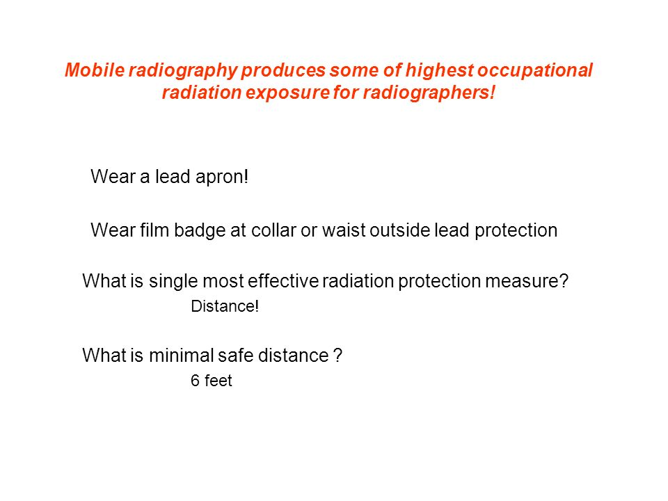 Wear film badge at collar or waist outside lead protection