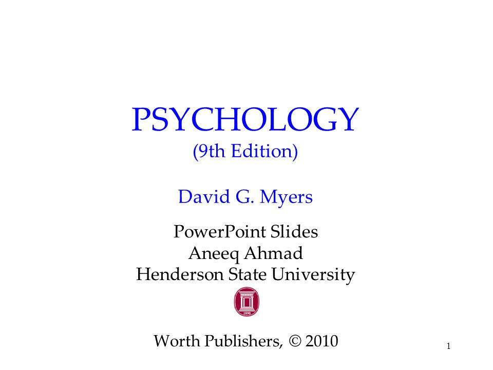 Psychology (9th edition) david g. Myers ppt download.