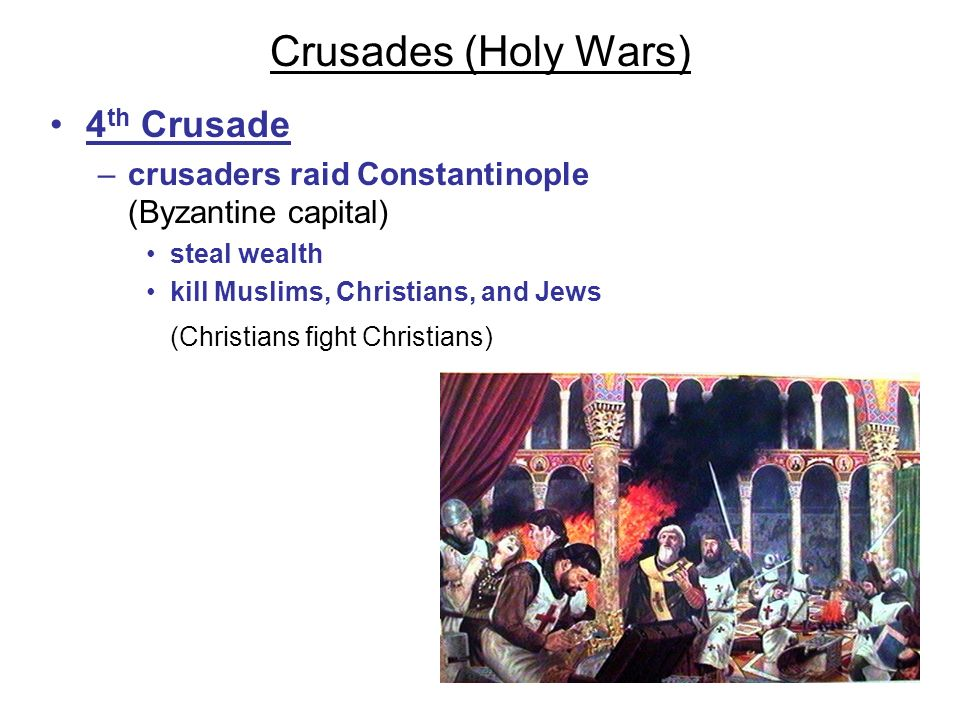 Crusades (Holy Wars) 4th Crusade