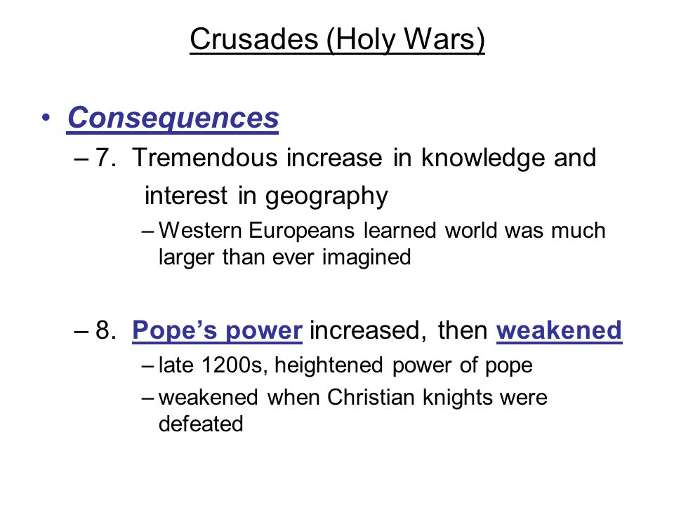 Crusades (Holy Wars) Consequences