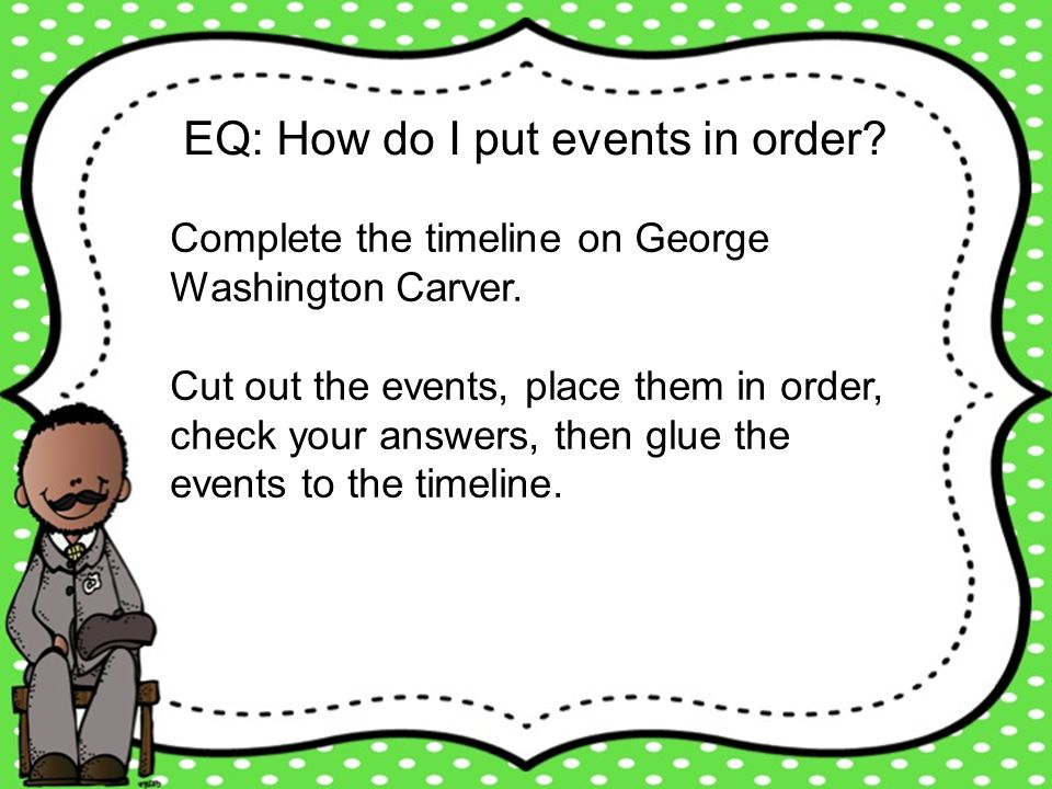 EQ: How do I put events in order