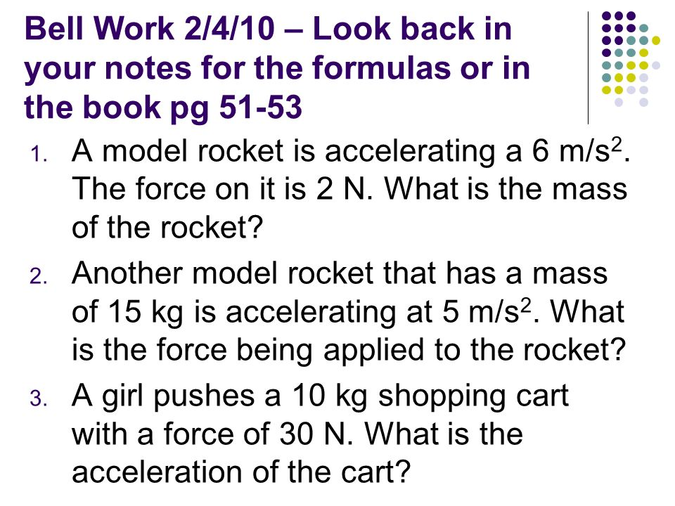 Bell Work 2/4/10 – Look back in your notes for the formulas or in the book pg 51-53