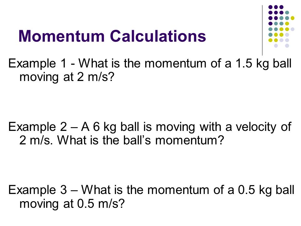 Momentum Calculations