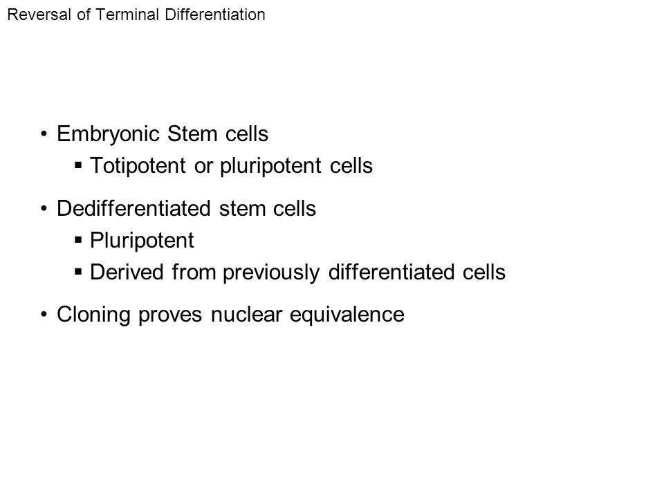 Reversal of Terminal Differentiation