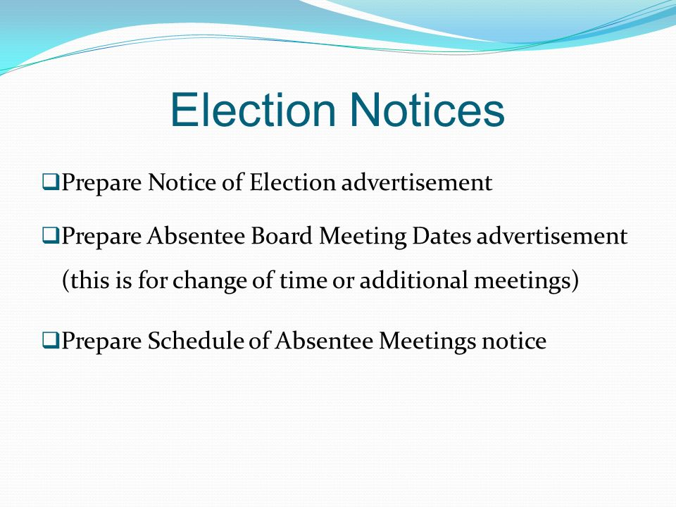 Election Notices Prepare Notice of Election advertisement