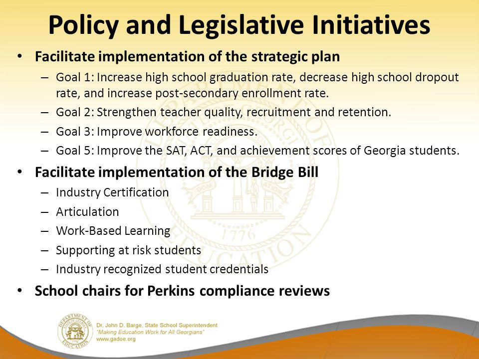 Policy and Legislative Initiatives