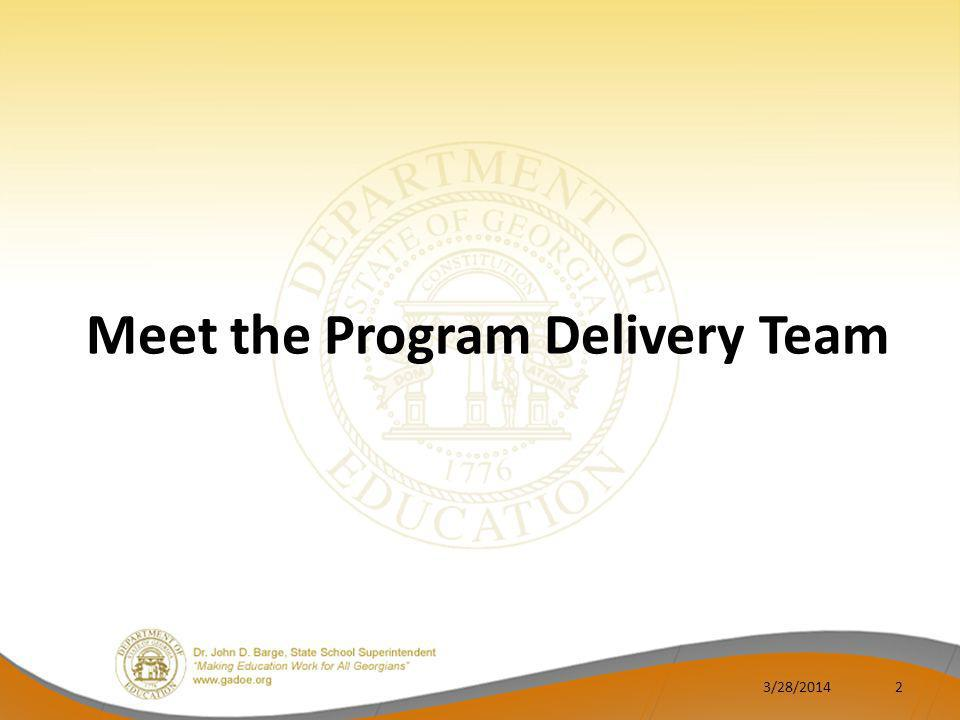 Meet the Program Delivery Team