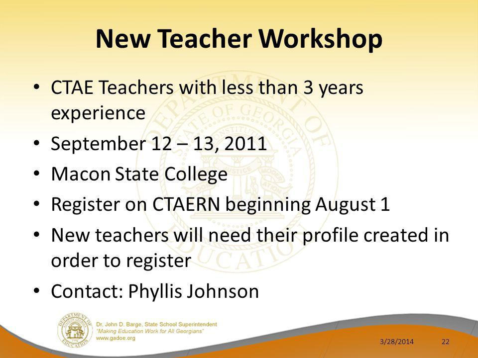 New Teacher Workshop CTAE Teachers with less than 3 years experience