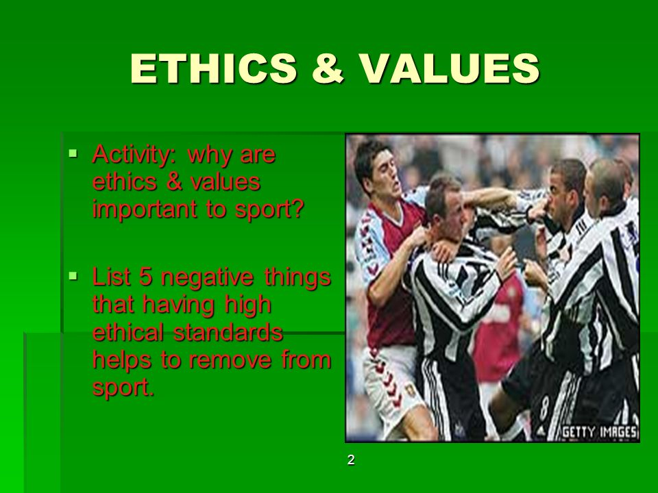 What are ethics and values in sport