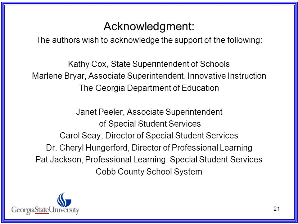 Acknowledgment: The authors wish to acknowledge the support of the following: Kathy Cox, State Superintendent of Schools.