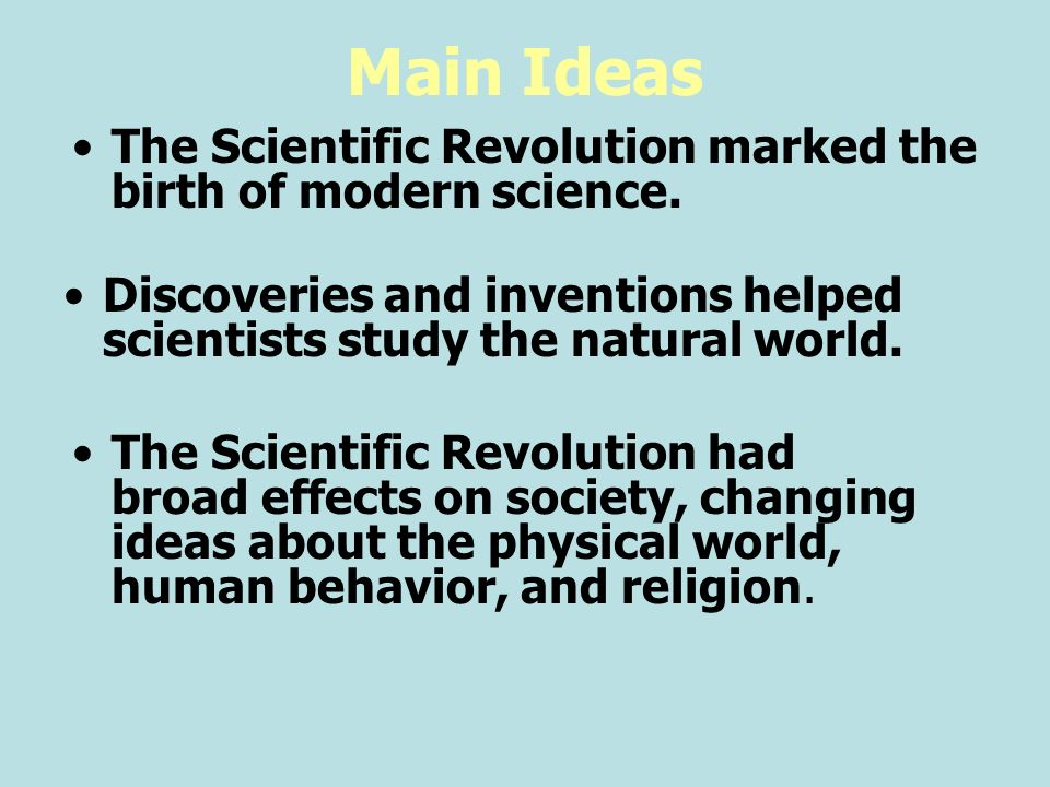overall how did ideas change during the scientific revolution