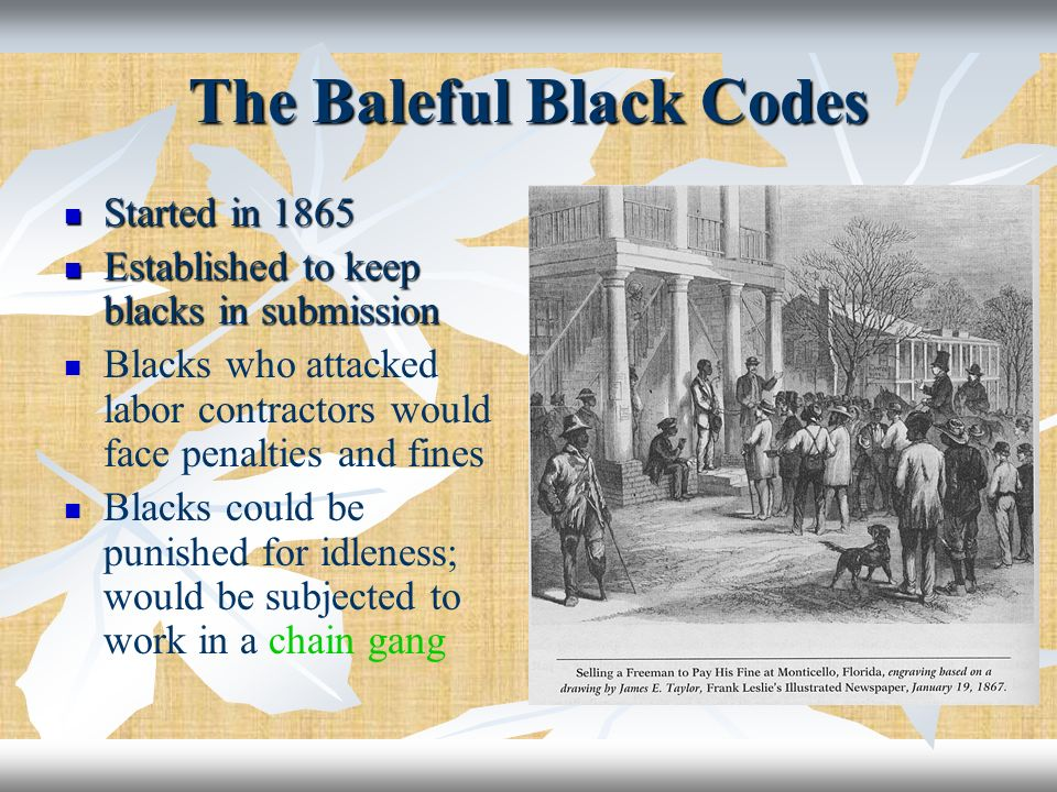The Baleful Black Codes