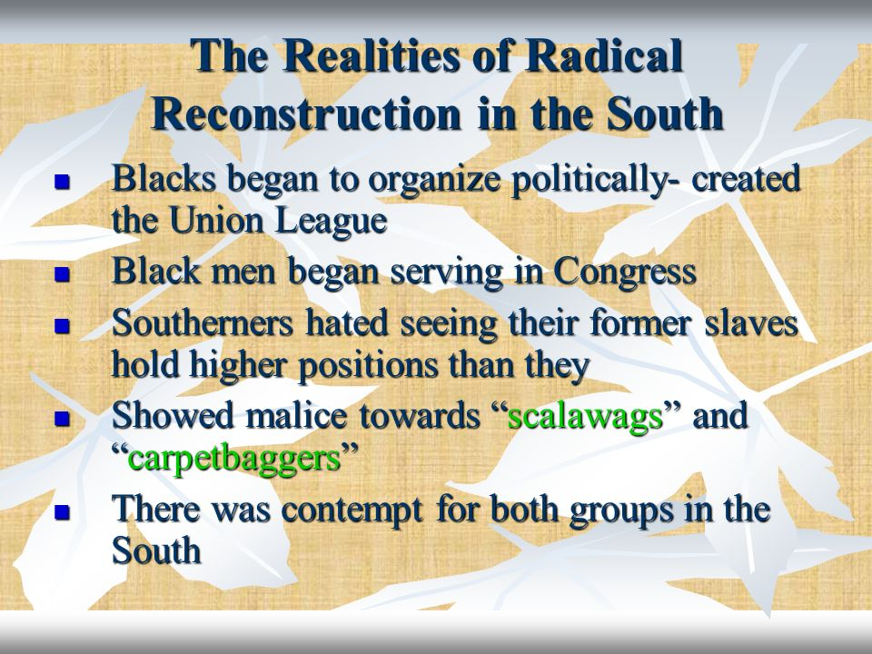 The Realities of Radical Reconstruction in the South