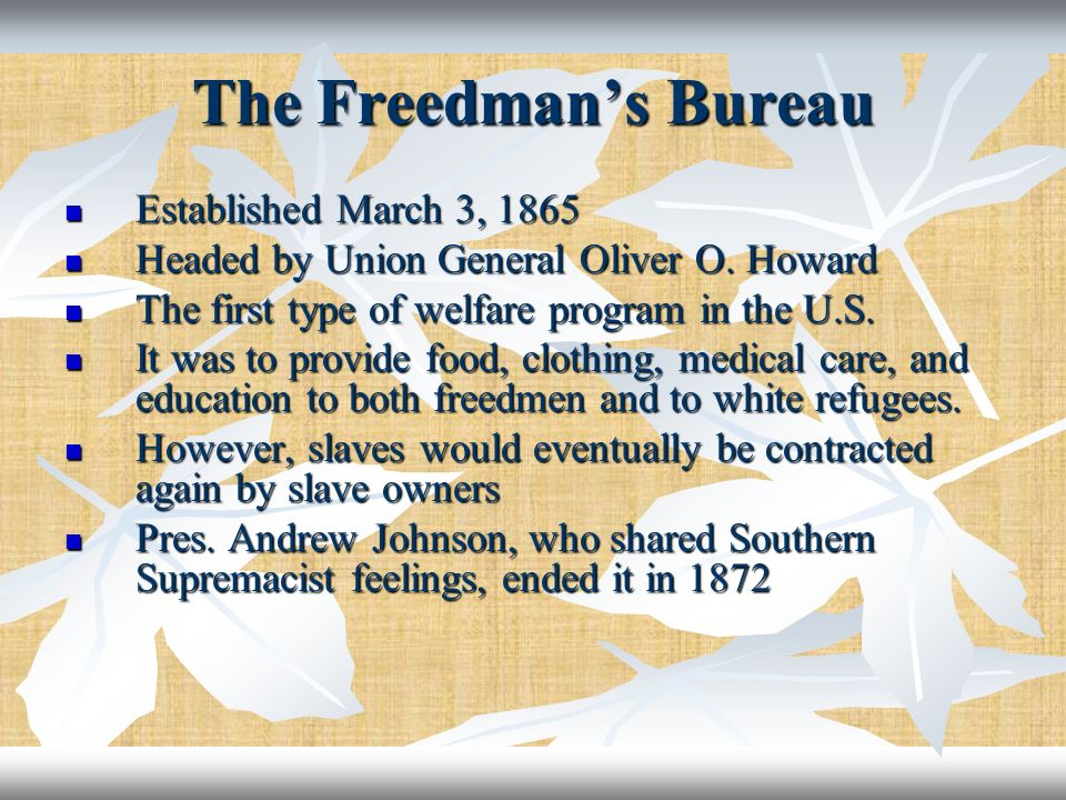 The Freedman's Bureau Established March 3, 1865