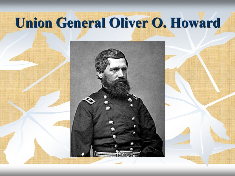 Union General Oliver O. Howard
