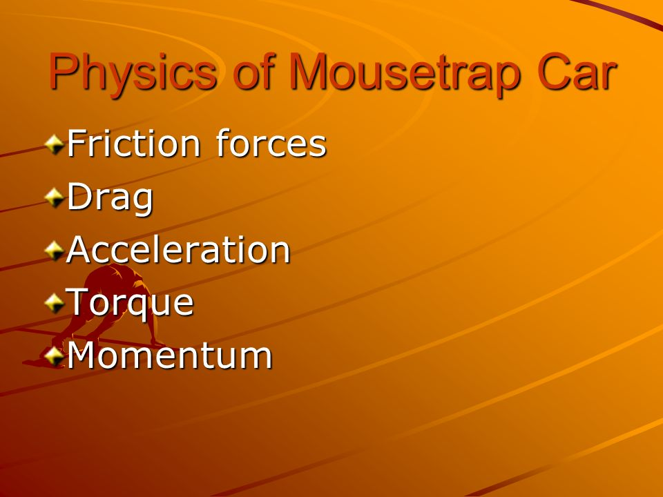 Physics of Mousetrap Car