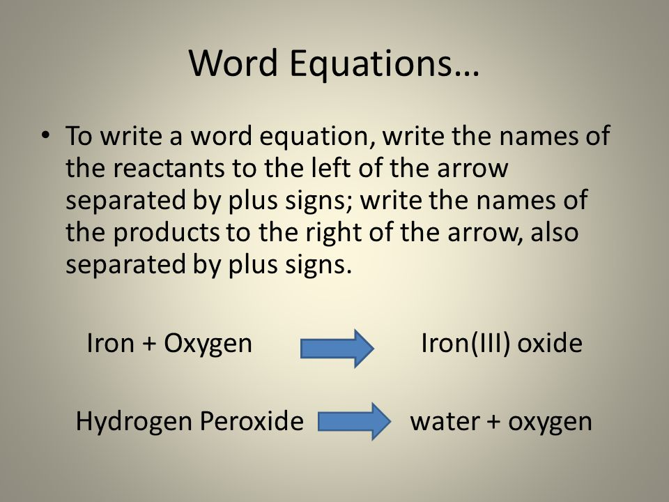 Word Equations…