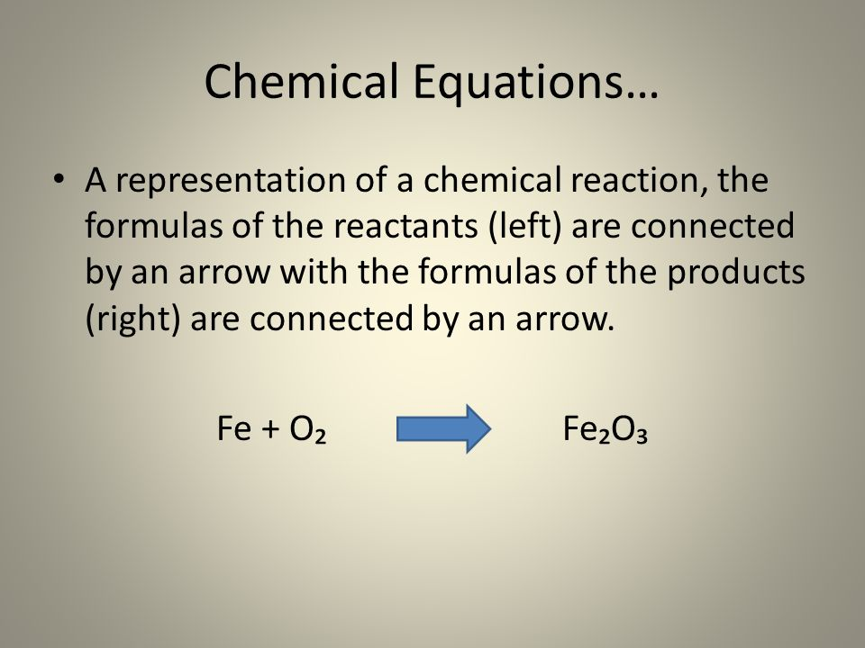 Chemical Equations…