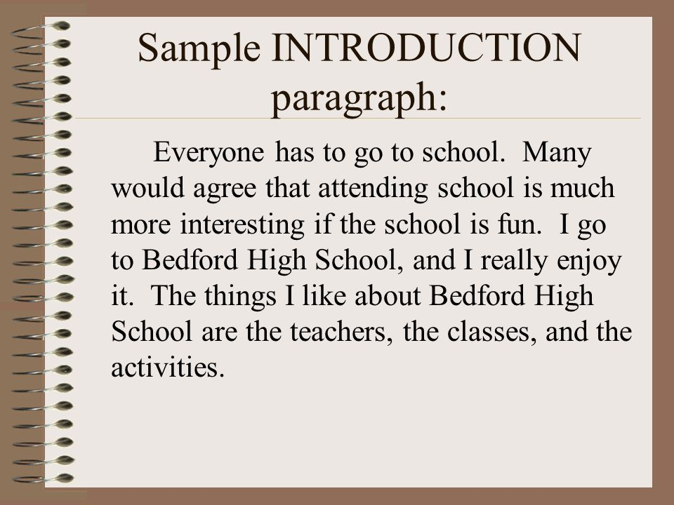 Sample INTRODUCTION paragraph:
