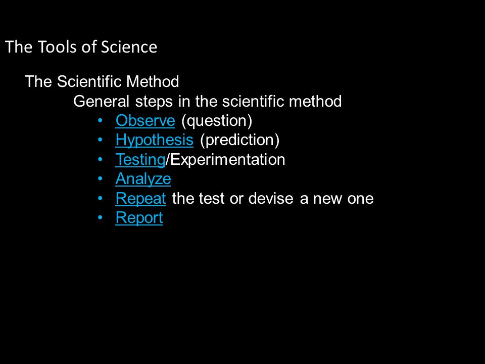 The Tools of Science The Scientific Method