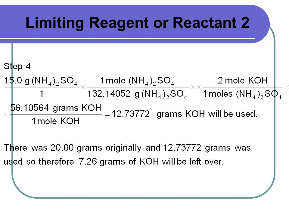 Limiting Reagent or Reactant 2