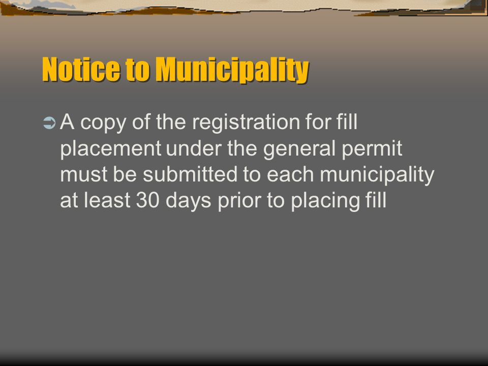 Notice to Municipality