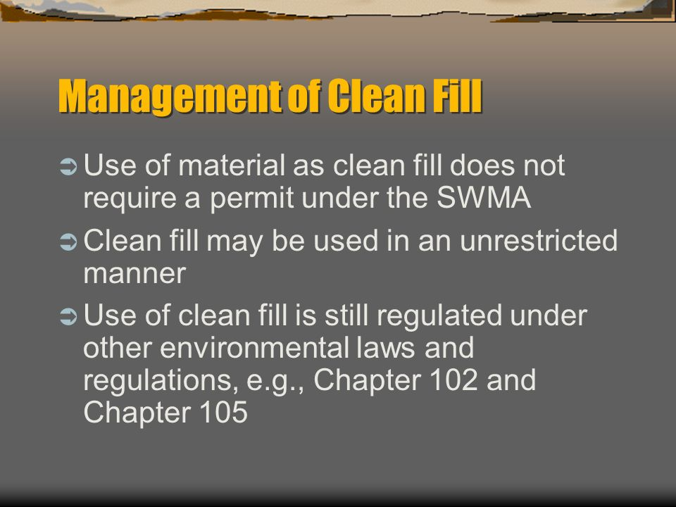 Management of Clean Fill