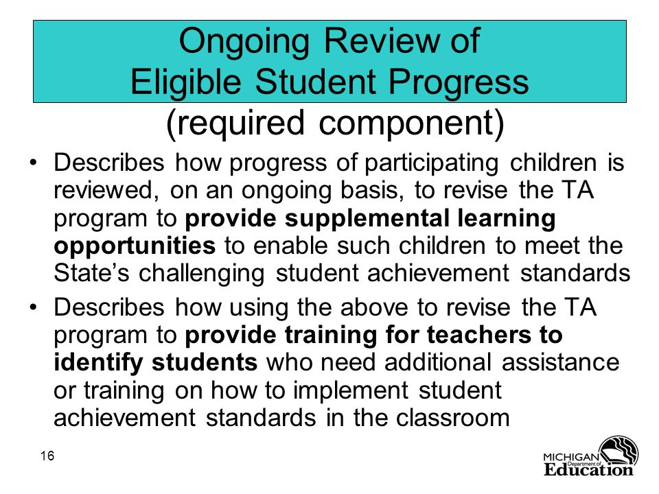 Ongoing Review of Eligible Student Progress