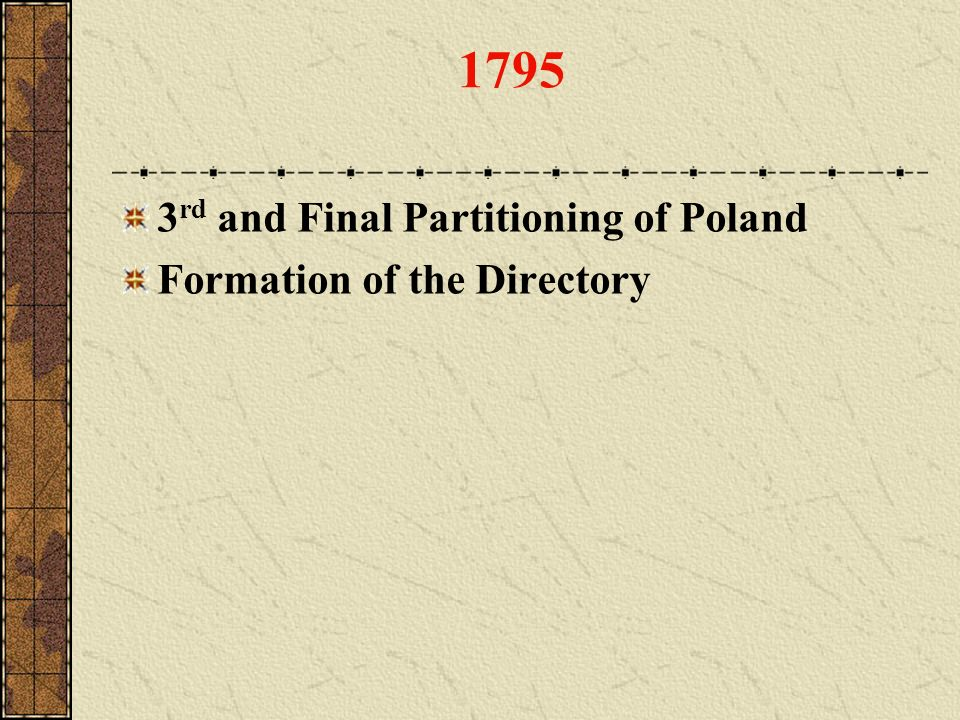 1795 3rd and Final Partitioning of Poland Formation of the Directory