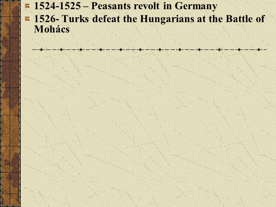 1524-1525 – Peasants revolt in Germany