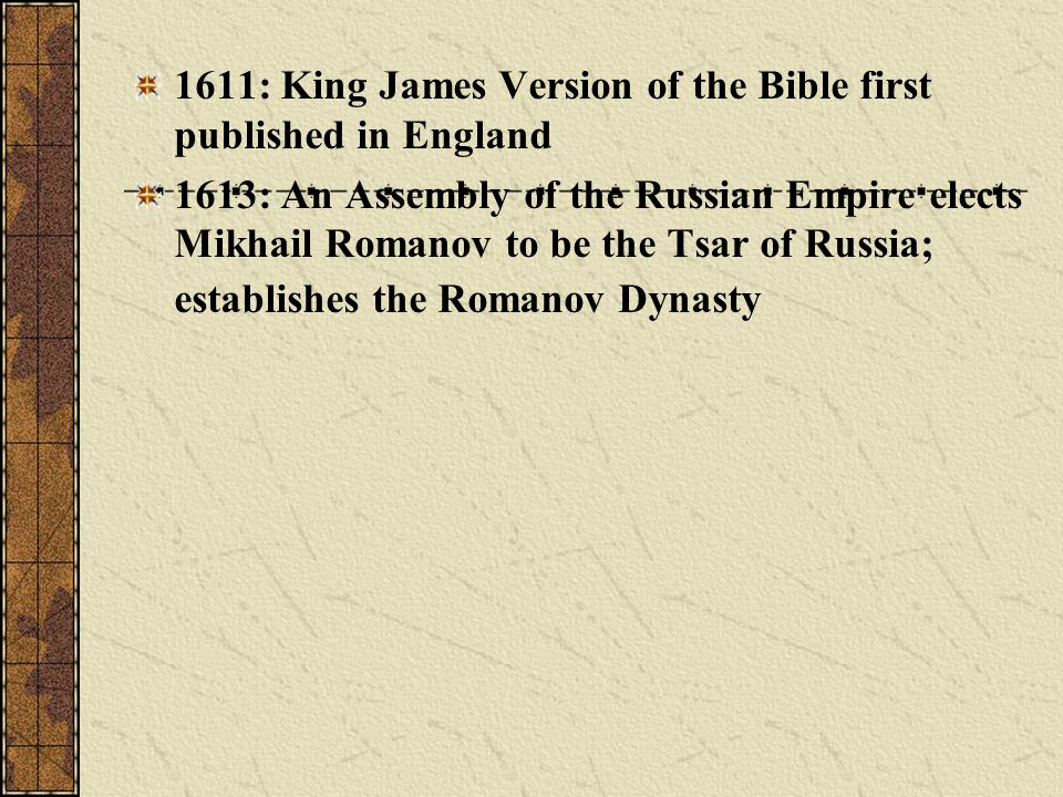 1611: King James Version of the Bible first published in England
