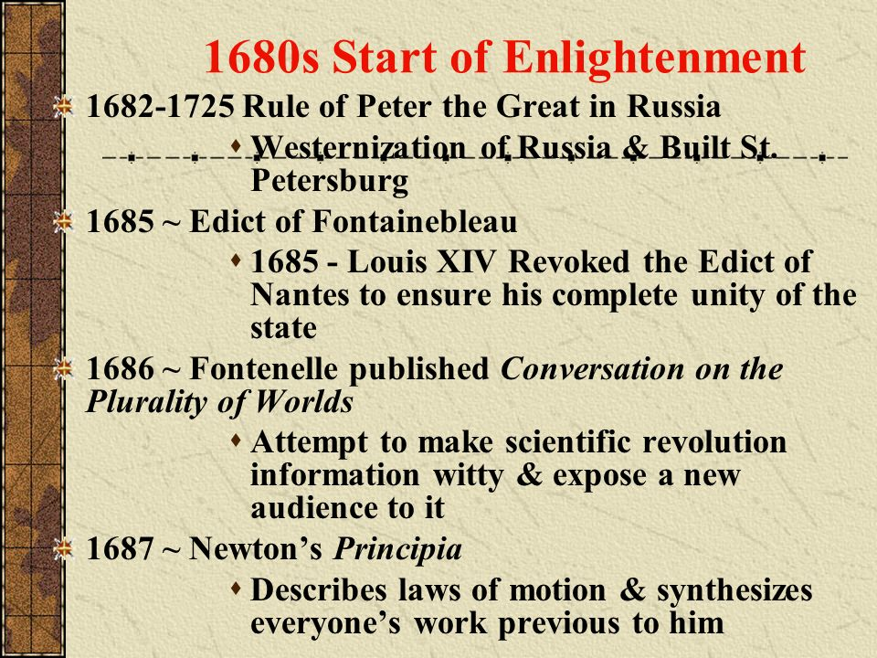 1680s Start of Enlightenment