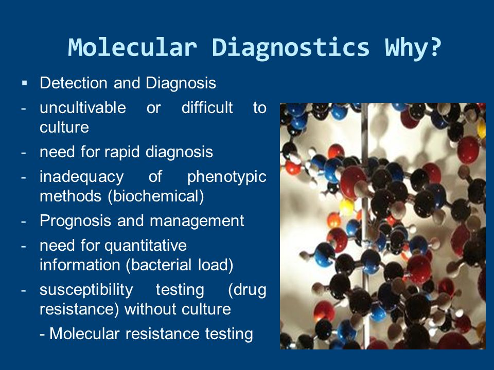 Molecular Diagnostics Why
