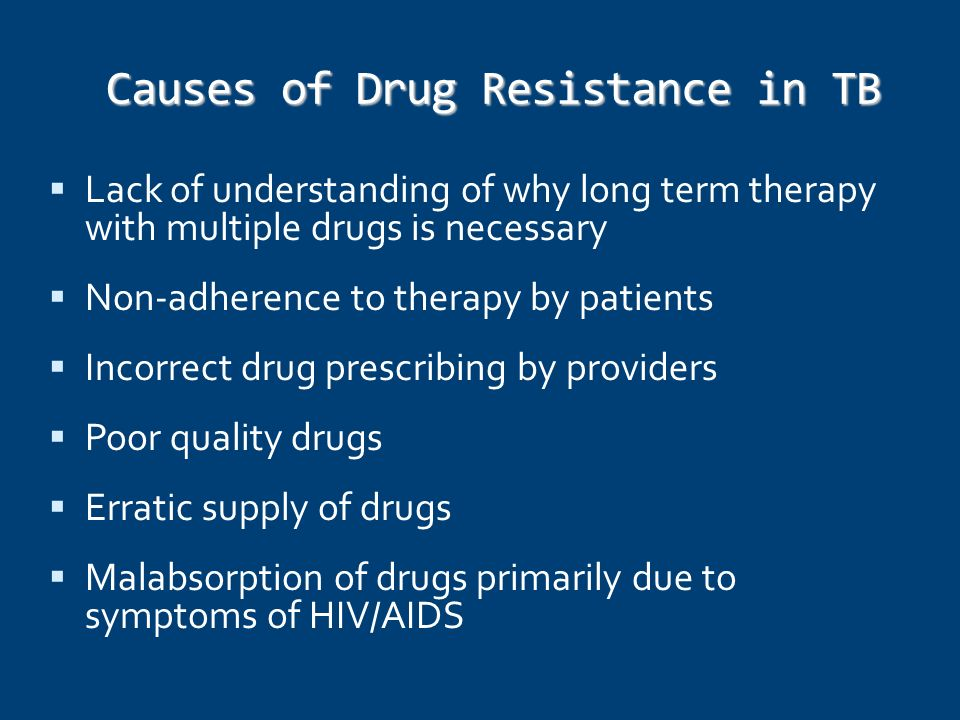Causes of Drug Resistance in TB
