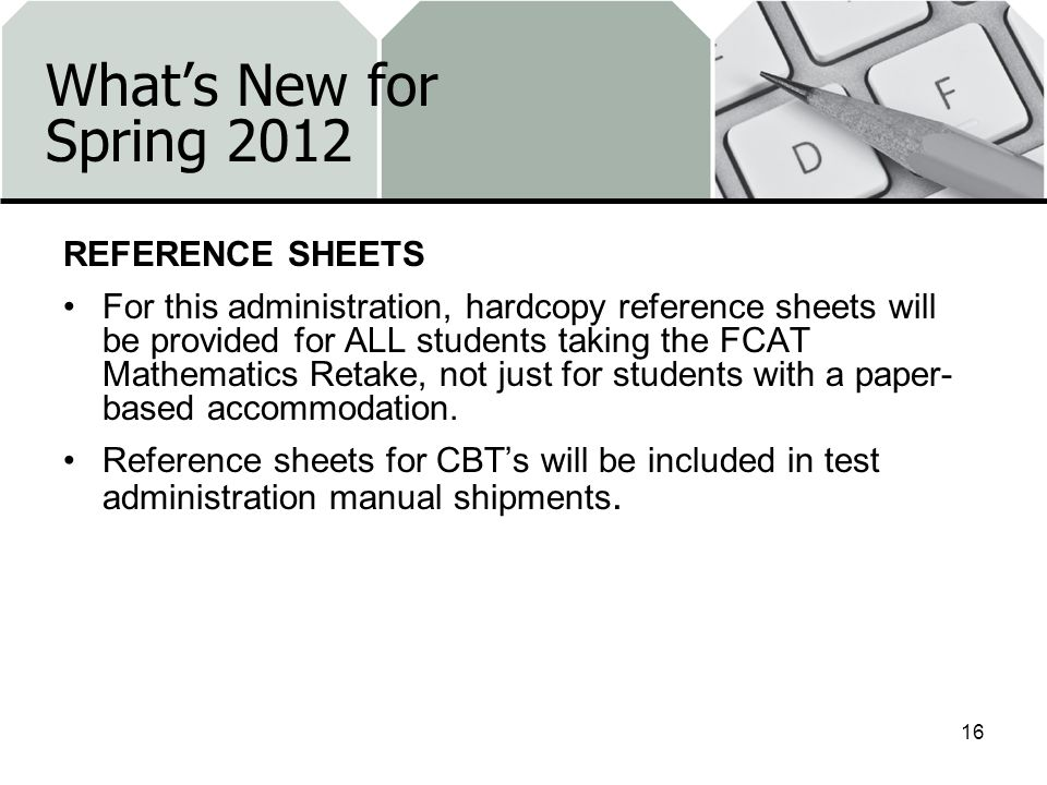 What's New for Spring 2012 REFERENCE SHEETS