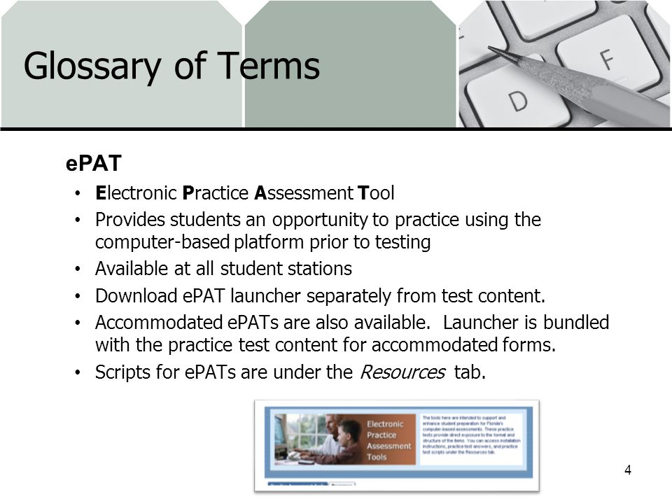 Glossary of Terms ePAT Electronic Practice Assessment Tool