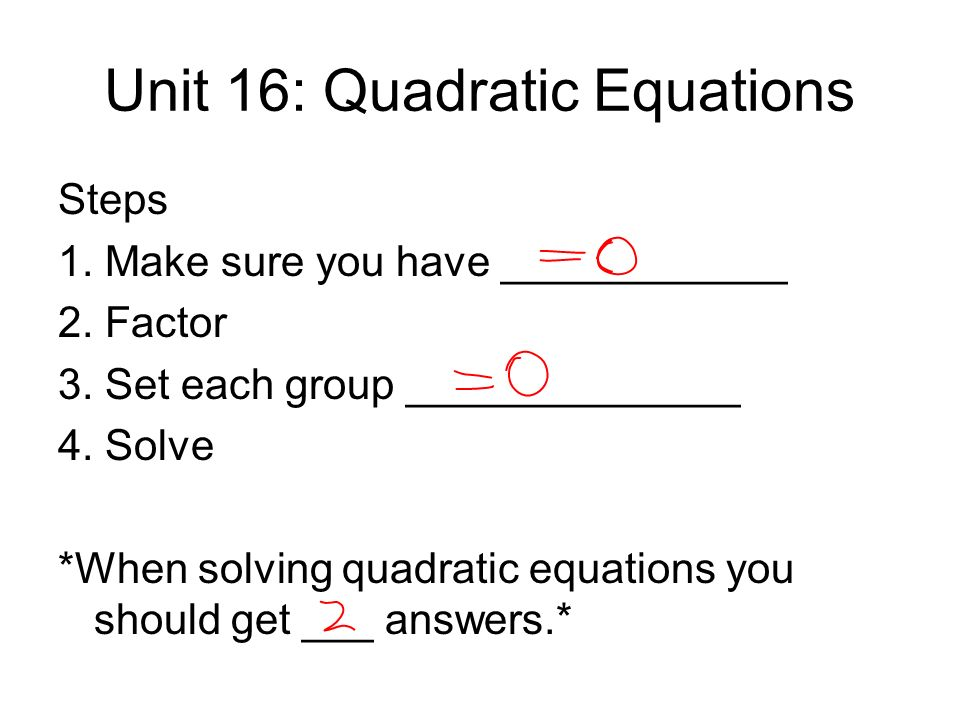 Unit 16: Quadratic Equations