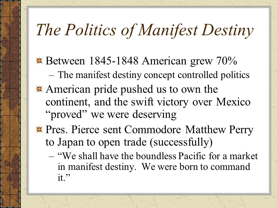 The Politics of Manifest Destiny