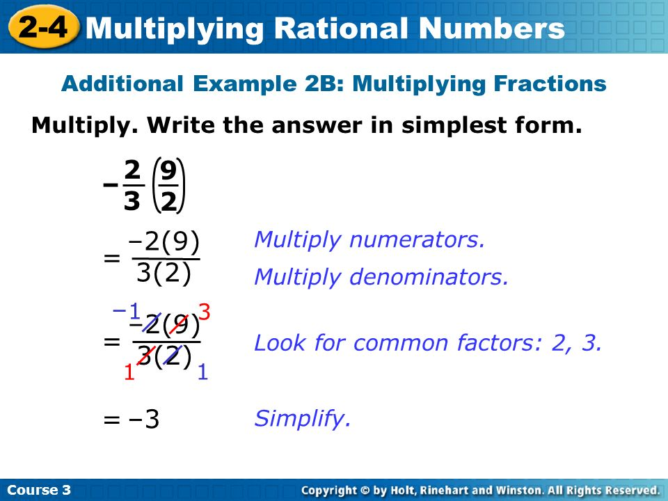 Additional Example 2B: Multiplying Fractions