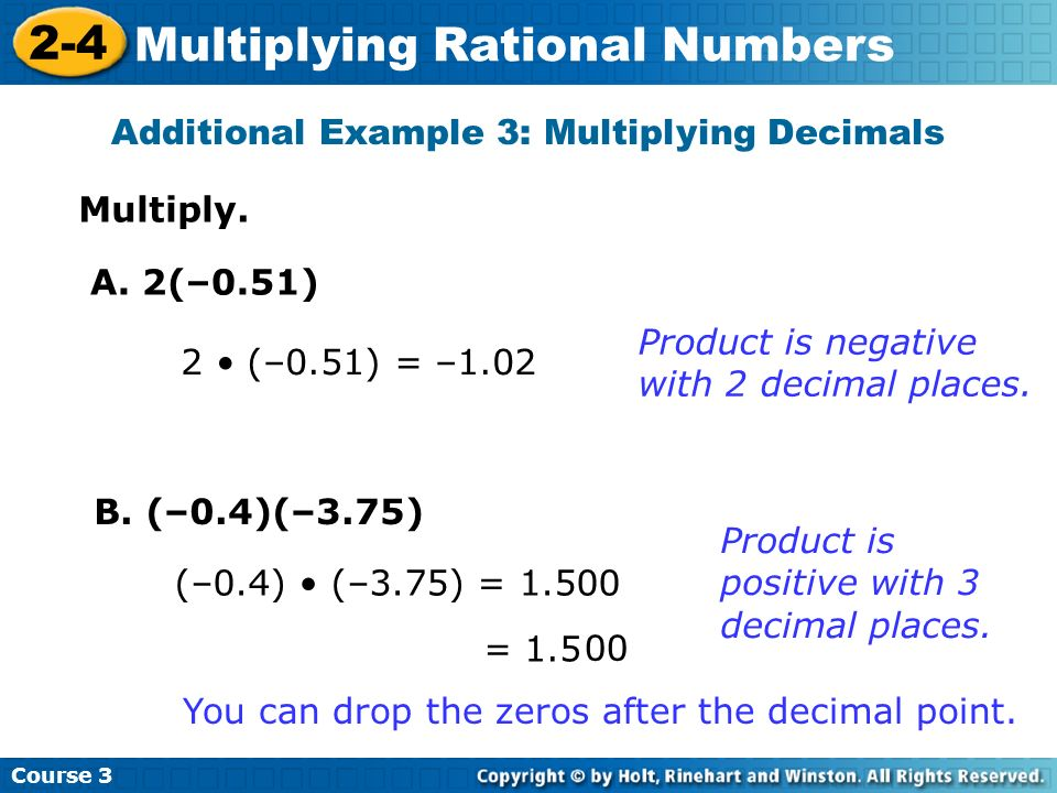 Additional Example 3: Multiplying Decimals