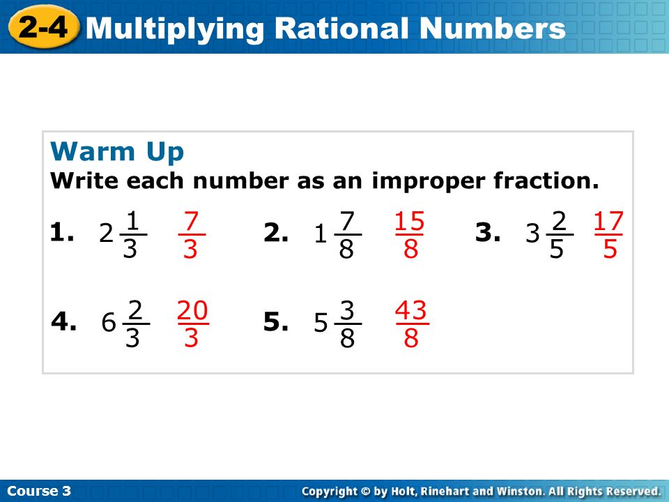 Warm Up Write each number as an improper fraction