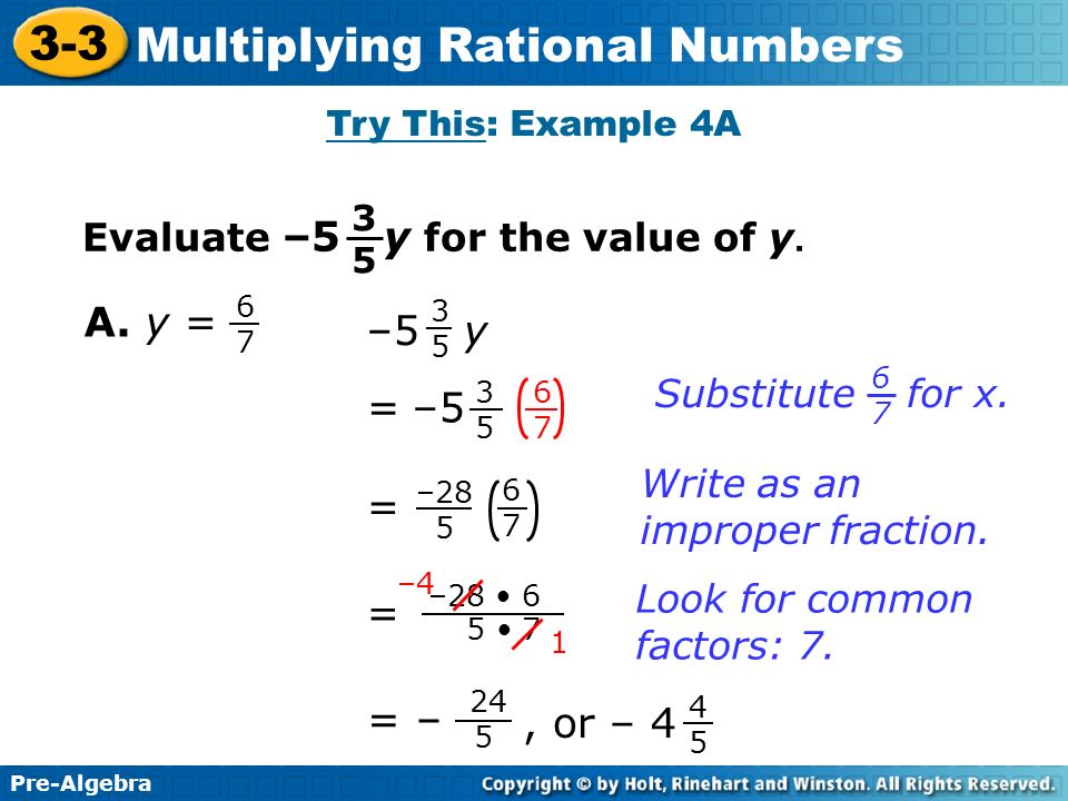 A. y = –5 y –5 = = = = – , or – 4 Evaluate –5 y for the value of y.