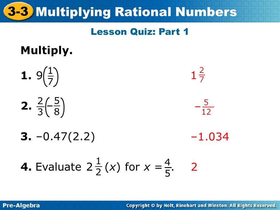 Lesson Quiz: Part 1 Multiply – – –0.47(2.2) –