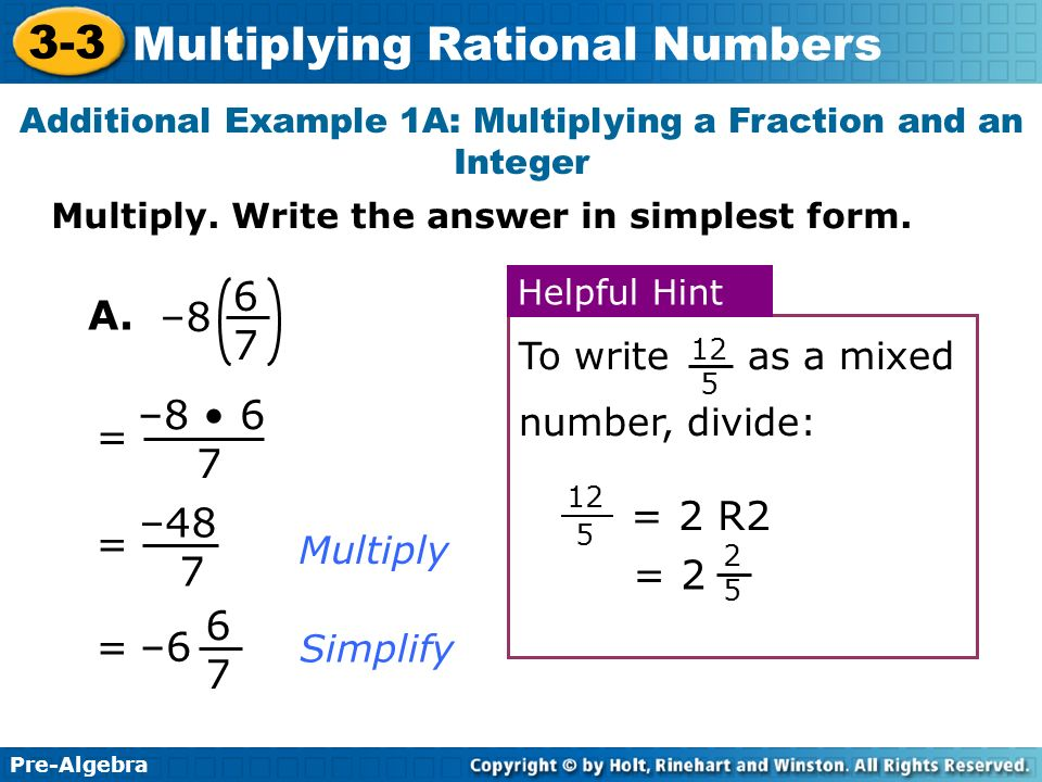 Additional Example 1A: Multiplying a Fraction and an Integer