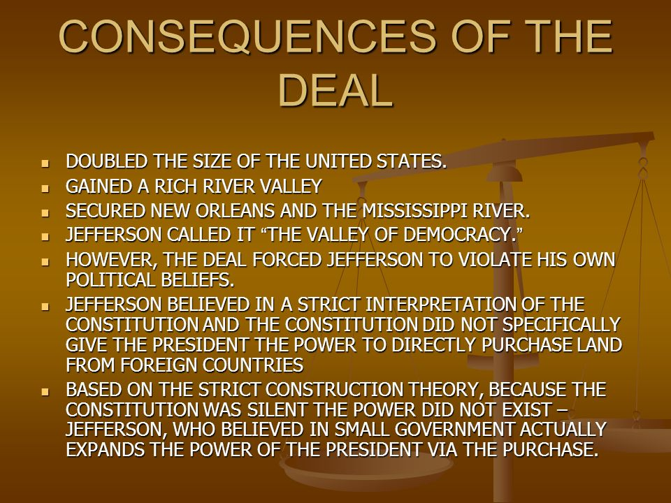 CONSEQUENCES OF THE DEAL