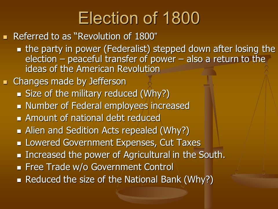 Election of 1800 Referred to as Revolution of 1800